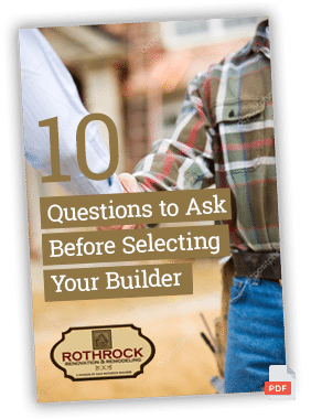 10 Questions To Ask Before Selecting Your Builder